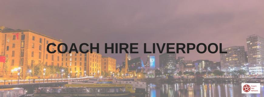 coach hire liverpool